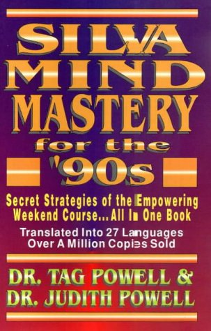 Silva Mind Mastery for the '90s (1560871164) by Powell, Tag; Powell, Judith