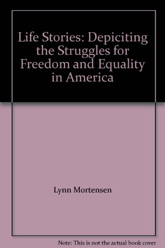 Life Stories: Depiciting the Struggles for Freedom: Lynn Mortensen
