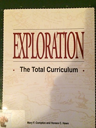 9781560900672: Exploration: The Total Curriculum