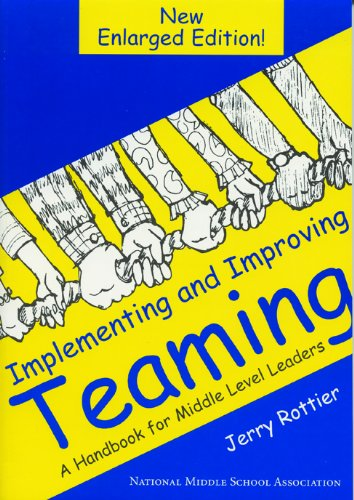 9781560901662: Implementing and Improving Teaming: A Handbook for Middle Level Leaders