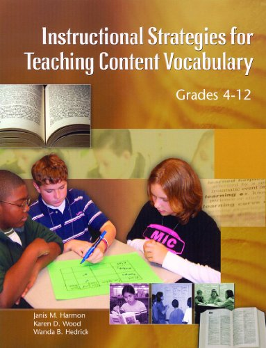 Instructional Strategies for Teaching Content Vocabulary; Grades 4-12