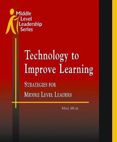 9781560901969: Technology to Improve Learning: Strategies for Middle Level Leaders