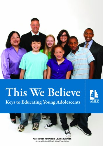 9781560902324: This We Believe: Keys to Educating Young Adolescents
