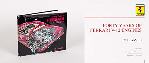 9781560910497: Forty Years of Ferrari V12 Engines