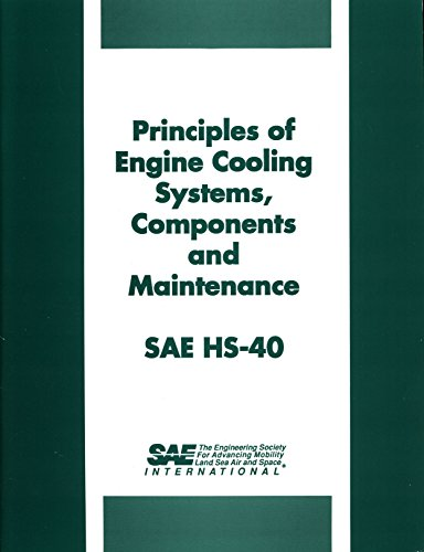 9781560910589: Principles of Engine Cooling Systems, Components and Maintenance, Sae Hs-40