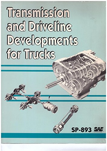 9781560911968: Transmission and Driveline Developments for Trucks/Sp-893 (S P (Society of Automotive Engineers))