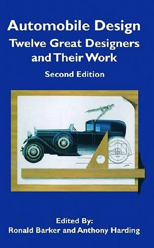 9781560912101: Automobile Design: Twelve Great Designers and Their Work, 2nd Edition (Sae Historical Series)