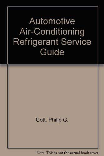 9781560912620: Automotive Air-Conditioning Refrigerant Service Guide
