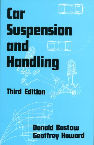Car Suspension and Handling {THIRD EDITION}: Bastow, Donald and Geoffrey Howard