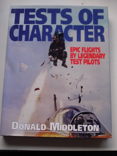 Tests of Character Epic Flights by Legendary: Middleton, Donald