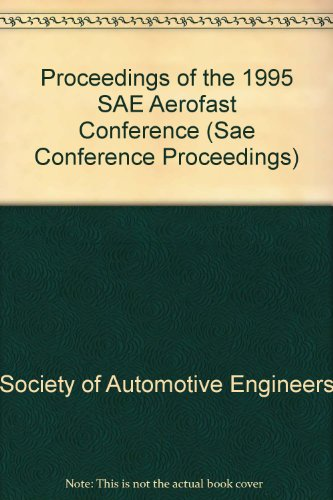 9781560916963: Proceedings of the 1995 Aerofast Conference (SAE CONFERENCE PROCEEDINGS)