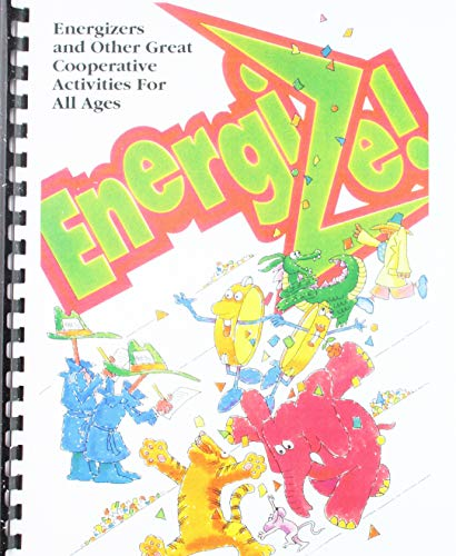 9781560950592: Energize! Energizers and Other Great Cooperative Activities for All Ages