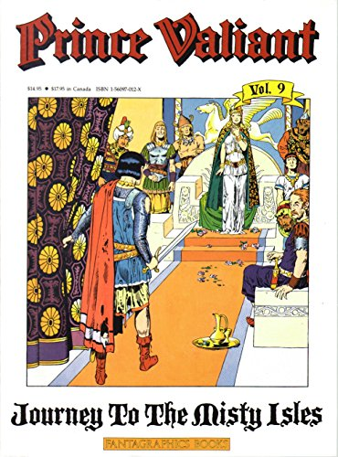 Prince Valiant, Vol. 9 : Journey to the Misty Isles: Foster, Harold R.