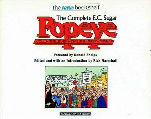 The Complete E.C. Segar Popeye: Volume 11, Dailies, 1937-1938: Segar, E. C.