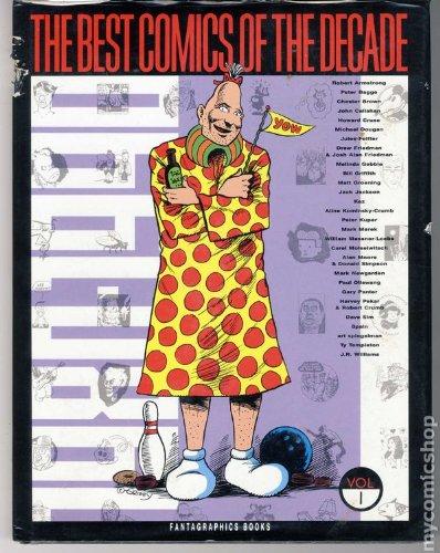 The Best Comics of the Decade 1980-1990 Vol 1: Harvey Pekar, Alan Moore, Art Spiegelman
