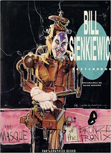 Bill Sienkiewicz Sketchbook: Groth, Gary, Editor