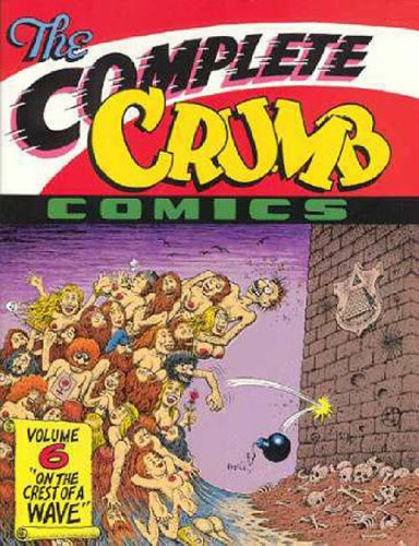 9781560970576: The Complete Crumb Comics, Vol. 6: On the Crest of a Wave