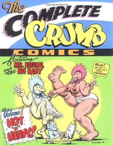 9781560970613: The Complete Crumb Comics Vol. 7: Hot 'n' Heavy