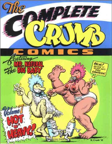 9781560970620: Complete Crumb Comics HC 07 Hot 'N' Heavy (The complete Crumb)