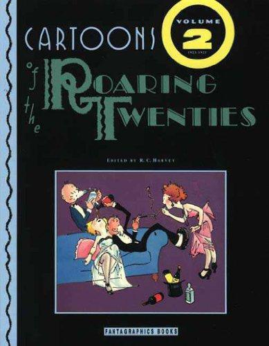 Cartoons of the Roaring Twenties: 1923-1925: Fantagraphics Books