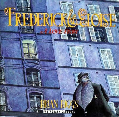 9781560970965: Frederick & Eloise: A Love Story