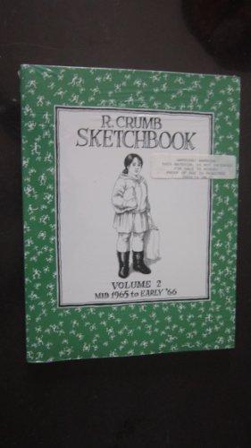 R. Crumb Sketchbook Vol. 2 Mid 1965-Early '66 (R. Crumb Sketchbooks): Crumb, R.
