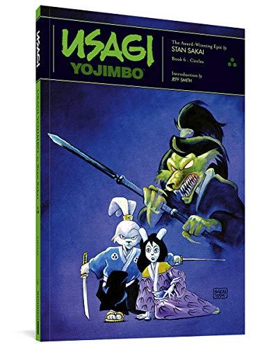 Usagi Yojimbo Book 6: Circles: Sakai, Stan; Smith, Jeff
