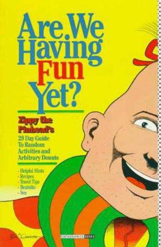9781560971498: Are We Having Fun Yet??
