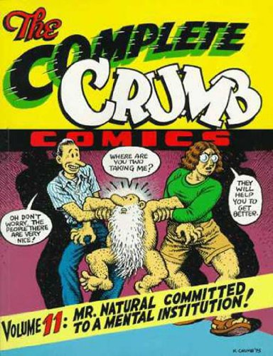 9781560971733: The Complete Crumb Vol. 11: Mr. Natural Committed to a Mental Institution!