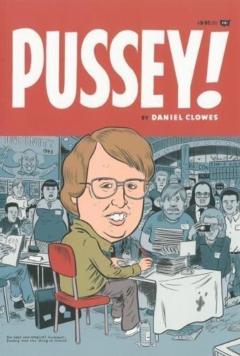 Pussey!: Daniel Clowes