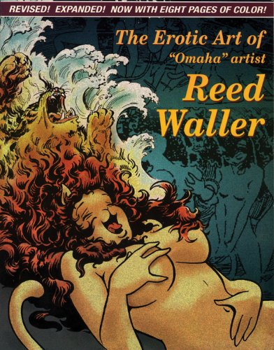 9781560971917: The Erotic Art of Reed Waller