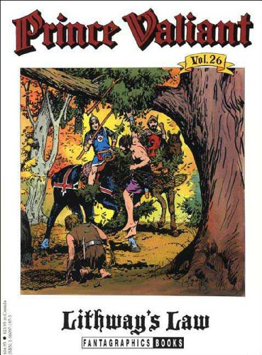 Prince Valiant - Lithway's Law - Volume 26