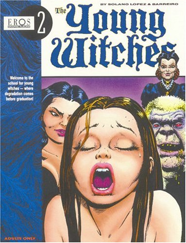 9781560972020: The Young Witches, Vol. 1 (Eros Graphic Novel Series)