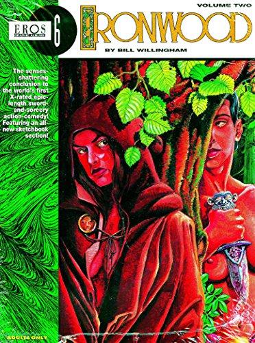 Ironwood Book 2 (Eros Graphic Album Series): Willingham, Bill
