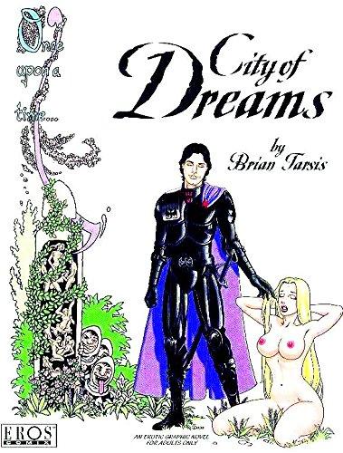 9781560972242: City Of Dreams (Eros Graphic Novel 23)