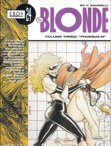 9781560972273: The Blonde Vol. 3: Phoebus III (Eros Graphic Album Series No. 24)