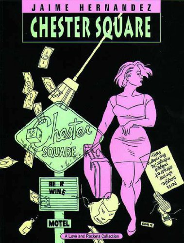 Chester Square: Love and Rockets Vol 13: Jaime Hernandez
