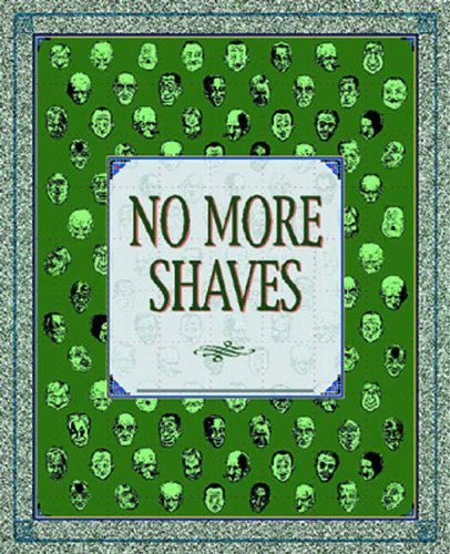 9781560972570: No More Shaves: Duplex Planet