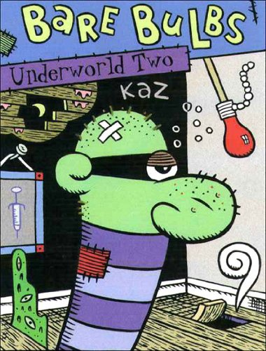 Underworld Vol. 2: Bare Bulbs (v. 2): Kaz