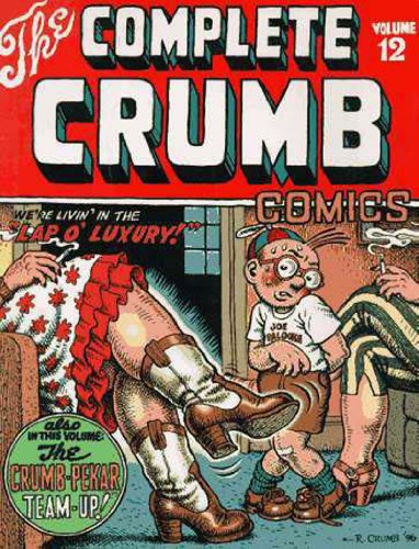 9781560972655: Complete Crumb Comics HC 12 We'Re Livin' In The Lap O