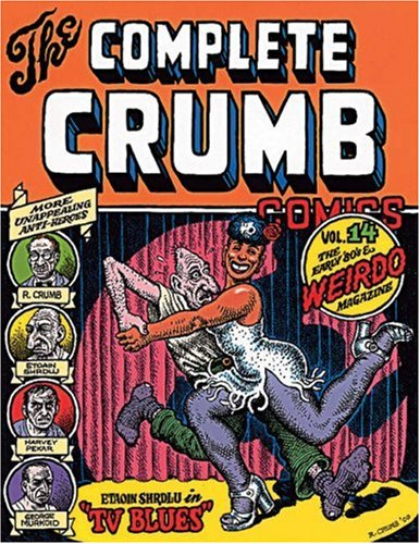 9781560973645: The Complete Crumb Comics Vol. 14: The Early '80s & Weirdo Magazine