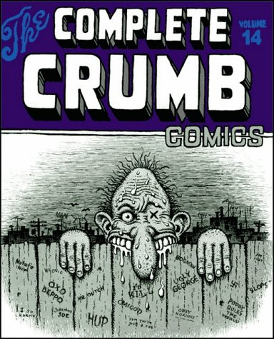9781560973652: The Complete Crumb Comics Vol. 14: The Early '80s & Weirdo Magazine