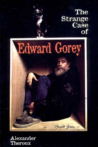 9781560973850: The Strange Case of Edward Gorey