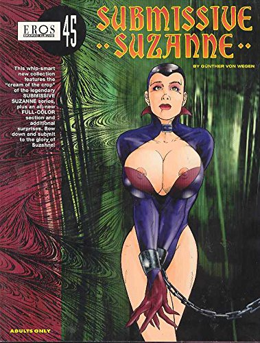 Submissive Suzanne (Eros Graphic Albums 45): von Wegen, Gunther