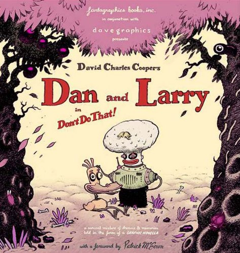 Dan & Larry: Don't Do That: Dave Cooper
