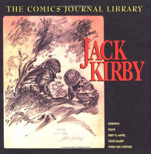 Jack Kirby: TCJ Library Vol. 1 (The Comics Journal) (1560974346) by Groth, Gary