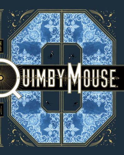9781560974550: Quimby the Mouse (Acme Novelty Library)