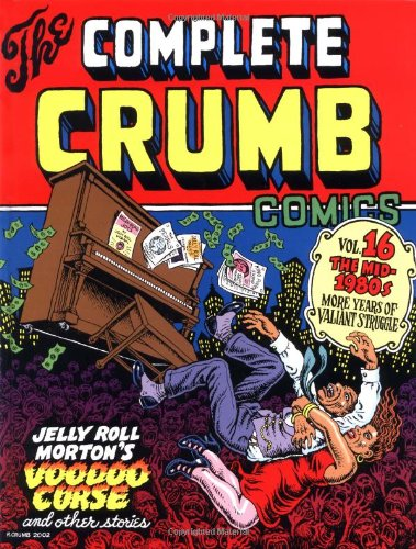 The Complete Crumb Comics (Volume 1):The Early Years of Bitter Struggle