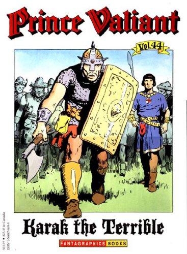 Prince Valiant, Vol. 44: Karak the Terrible: Foster, Harold, Foster,