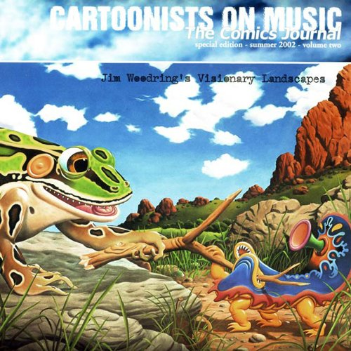 The Comics Journal, Special Edition, Summer 2002, Vol. 2: Cartoonists on Music- Jim Woodring's...
